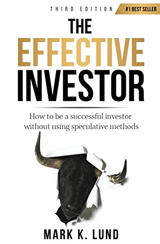 9780983111009: The Effective Investor