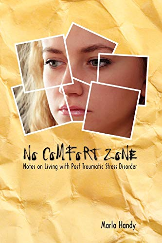 9780983111108: No Comfort Zone: Notes on Living with Post Traumatic Stress Disorder