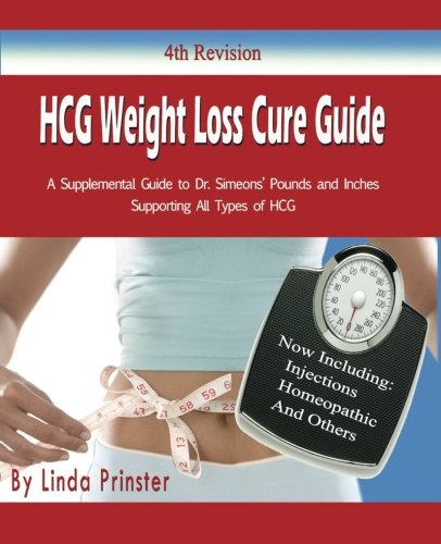 9780983112426: HCG Weight Loss Cure Guide: a Supplemental Guide to Dr. Simeon's HCG Protocol