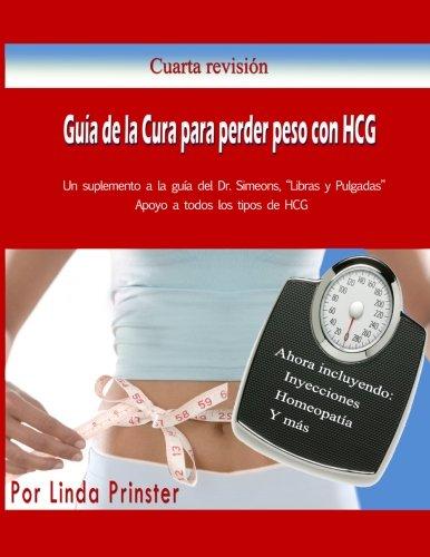 Guía de la Cura para perder peso con HCG: Un suplemento a la guía del Dr. Simeons, &...