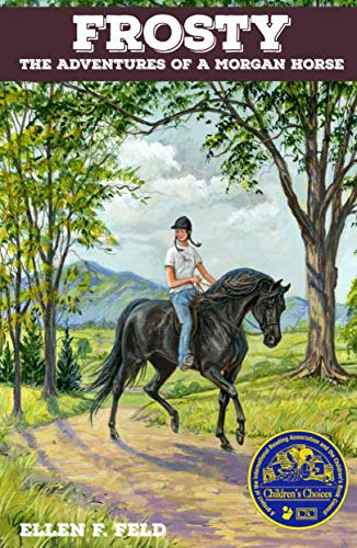 9780983113867: Frosty: The Adventures of a Morgan Horse (Morgan Horse Series)