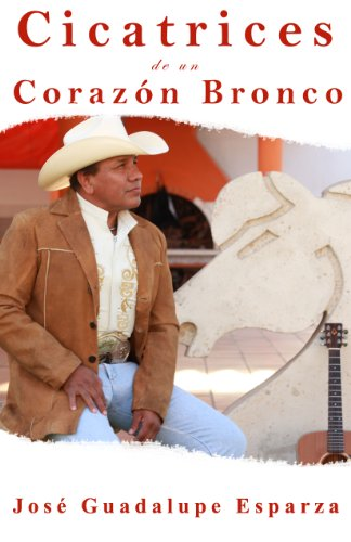 9780983114260: Cicatrices de un Corazon Bronco (Spanish Edition)