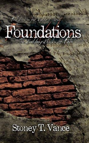 9780983114505: Foundations: The Building Blocks of Faith