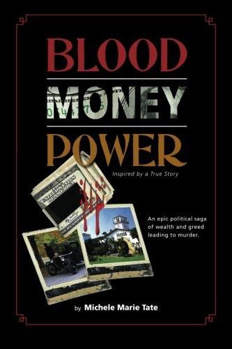 9780983114802: Blood, Money, Power