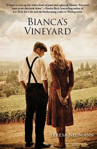 Bianca's Vineyard: Neumann, Teresa M.