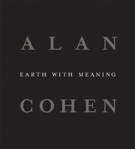 Alan Cohen - Earth With Meaning