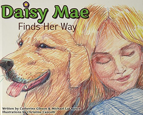 Daisy Mae Finds Her Way: Catherine Gibson, Michael