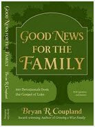 9780983123521: Good News for the Family - 100 Devotionals from the Gospel of Luke