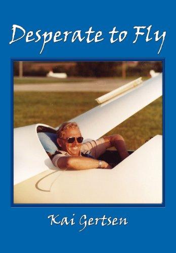Desperate to Fly: Gertsen, Kai