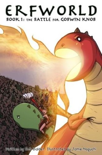 Erfworld Book 1 Battle for Gobwin Knob: Rob Balder