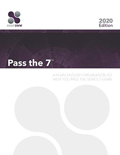 9780983141174: Pass The 7: A Plain English Explanation To Help You Pass The Series 7 Exam