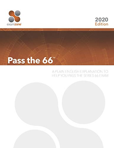 9780983141181: Pass The 66: A Plain English Explanation To Help You Pass The Series 66 Exam