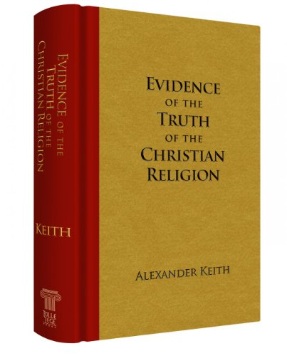 9780983145738: Evidence of the Truth of the Christian Religion