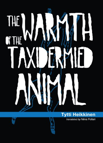 9780983148067: The Warmth of the Taxidermied Animal