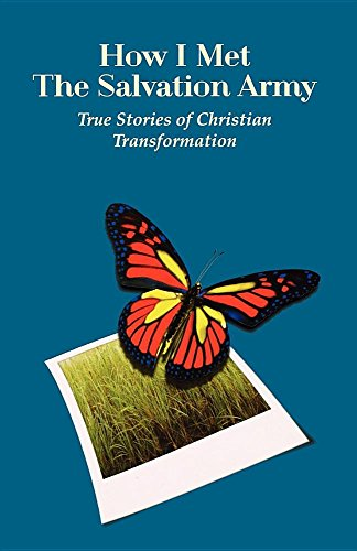 9780983148227: How I Met the Salvation Army - True Stories of Christian Transformation