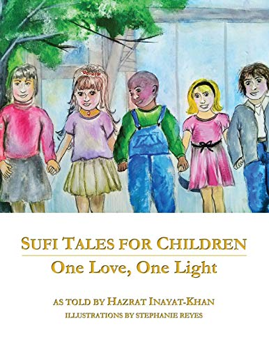 9780983148852: Sufi Tales for Children: One Love, One Light