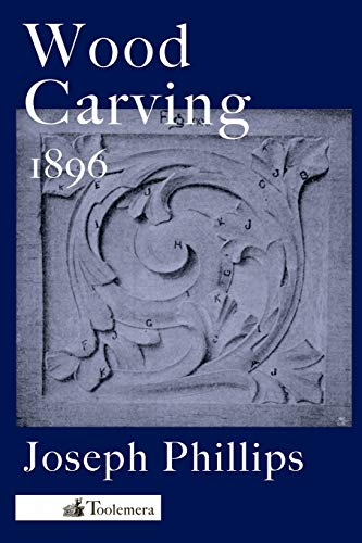 9780983150084: Wood Carving: A Carefully Graduated Educational Course