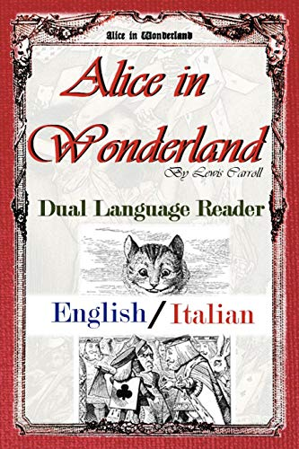 9780983150343: Alice in Wonderland: Dual Language Reader (English/Italian)