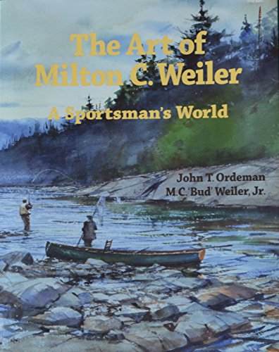 The Art of Milton C Weiler