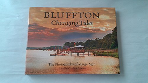 Bluffton Changing Tides: Agin, Marge