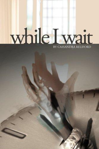 9780983157687: While I Wait