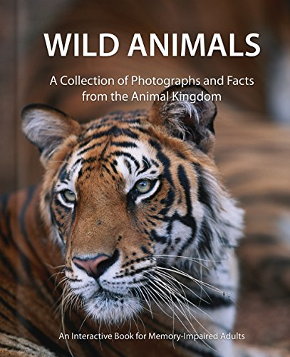 9780983157779: Wild Animals - Alzheimer's / Dementia / Memory Loss Activity Book for Patients and Caregivers