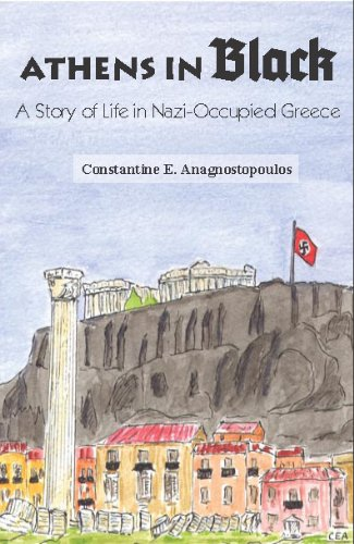 9780983159704: Athens in Black: A Story of Life in Nazi-Occupied Greece