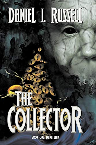 9780983160380: The Collector Book One: Mana Leak