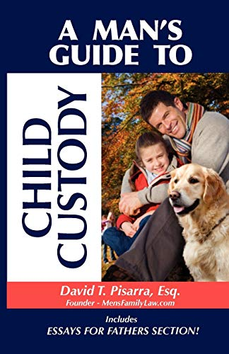 9780983163510: A Man's Guide to Child Custody