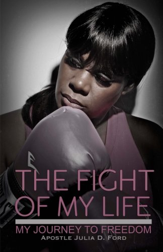 9780983163763: The Fight of My Life; My Journey to Freedom