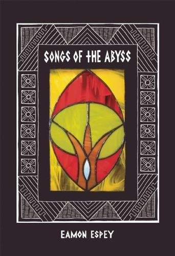 9780983166269: Songs of the Abyss