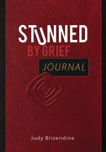 Stunned by Grief Journal: Judy Brizendine