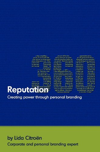 9780983169000: Reputation 360: Creating Power Through Personal Branding
