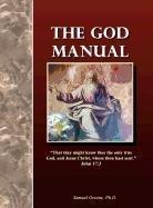9780983169604: The God Manual