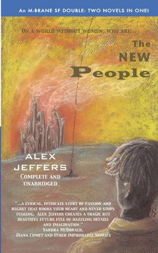 9780983170938: The New People/Elegant Threat: An M-Brane SF Double