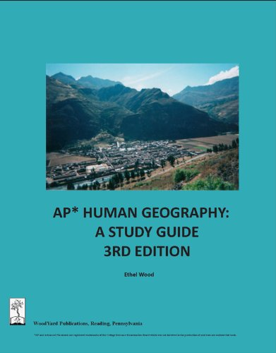 AP Human Geography: A Study Guide, 3rd: Wood, Ethel