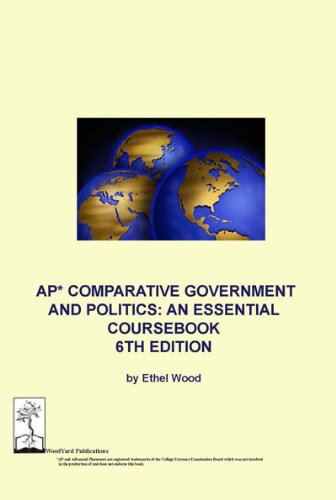 9780983176695: AP Comparative Government and Politics: An Essential Coursebook, 6th edition