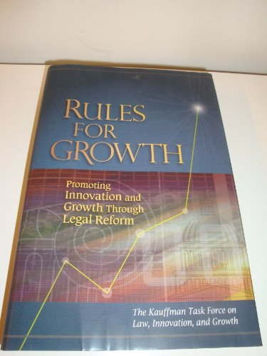 9780983177500: Rules for Growth Promoting Innovation and Growth Through Legal Reform