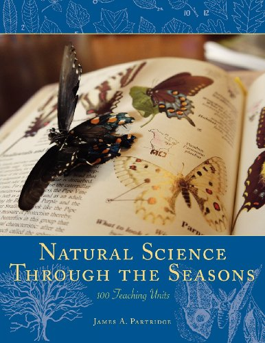 Natural Science Through the Seasons: 100 Teaching Units: Partridge, James A