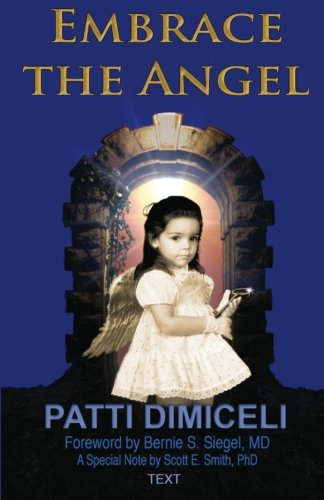 9780983180364: Embrace the Angel: Amber's Journey (Text)