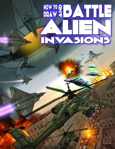 9780983182306: How to Draw and Battle Alien Invasions