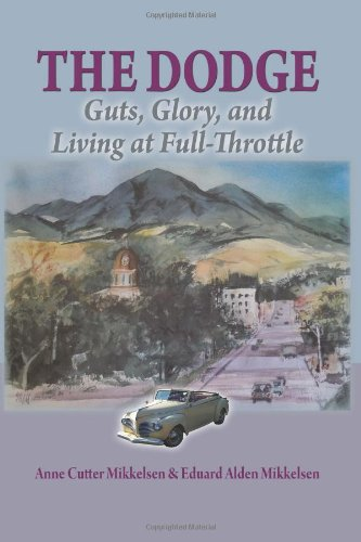 The Dodge: Guts, Glory and Living at: Anne Cutter MIkkelsen,