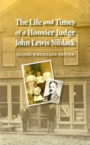 9780983199427: The Life and Times of a Hoosier Judge John Lewis Niblack