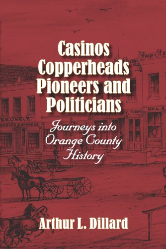 9780983199458: Casinos, Copperheads, Pioneers, and Politicians Journeys into Orange County(IN) History