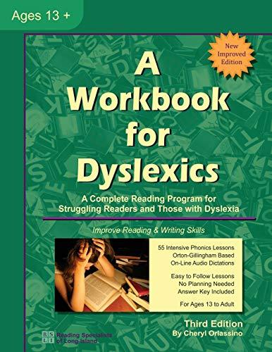 A Workbook for Dyslexics, 3rd Edition: Cheryl Orlassino