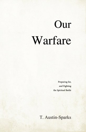 Our Warfare (0983201625) by T. Austin-Sparks