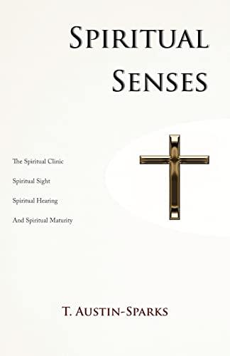 Spiritual Senses (0983201668) by T. Austin-Sparks