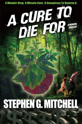 9780983206002: A Cure to Die For: A Medical Thriller