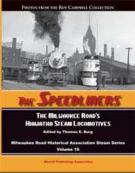 9780983206675: The Speedliners The Milwaukee Road's Hiawatha Steam Locomotives