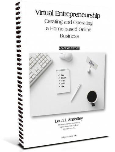 9780983207160: Virtual Entrepreneurship: Creating and Operating a Home-based Online Business, 2nd Ed. (ACADEMIC EDITION)